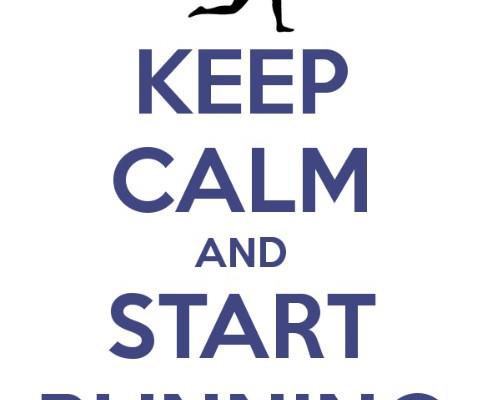 Keep calm and start running